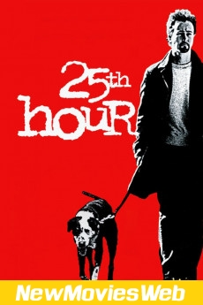 25th Hour-Poster new comedy movies
