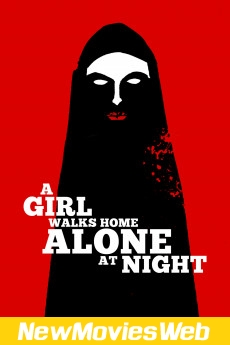 A Girl Walks Home Alone at Night-Poster good new movies