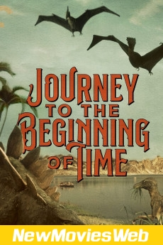 A Journey to the Beginning of Time-Poster new movies in theaters
