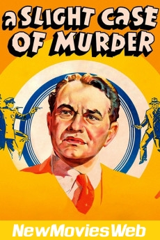 A Slight Case of Murder-Poster good new movies