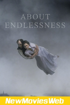 About Endlessness-Poster new movies to stream
