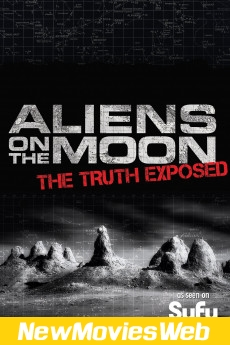 Aliens on the Moon The Truth Exposed-Poster new action movies