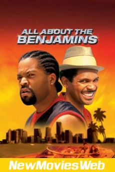 All About the Benjamins-Poster new hollywood movies 2021