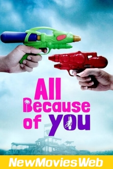 All Because of You-Poster new hollywood movies