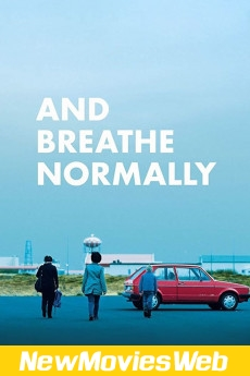 And Breathe Normally-Poster good new movies
