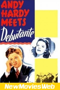 Andy Hardy Meets Debutante-Poster new movies 2021