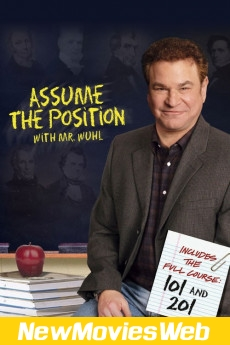 Assume the Position with Mr. Wuhl-Poster new release movies