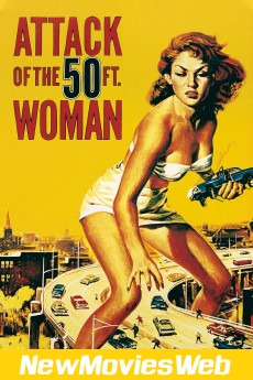 Attack of the 50 Foot Woman-Poster new movies to stream