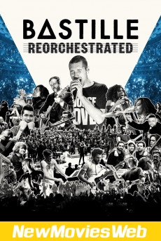 Bastille - ReOrchestrated-Poster good new movies