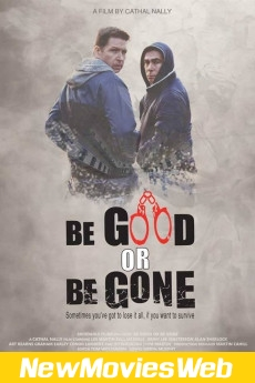 Be Good or Be Gone-Poster new action movies