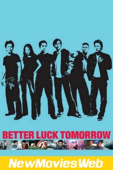 Better Luck Tomorrow-Poster new movies 2021