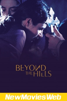 Beyond the Hills-Poster new comedy movies