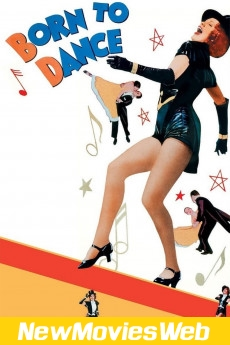 Born to Dance-Poster new movies to watch