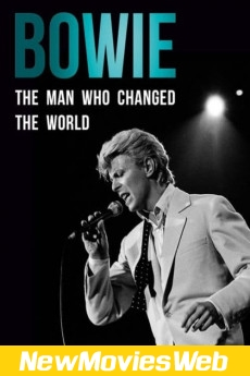 Bowie The Man Who Changed the World-Poster new action movies