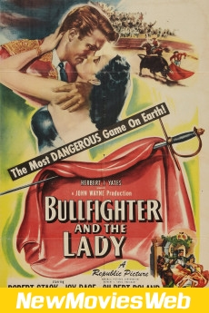 Bullfighter and the Lady-Poster new release movies 2021
