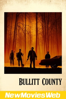 Bullitt County-Poster new movies coming out