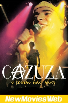 Cazuza Time Doesn't Stop-Poster good new movies