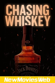 Chasing Whiskey-Poster new movies 2021