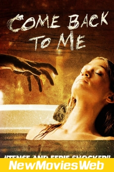 Come Back to Me-Poster new hollywood movies 2021