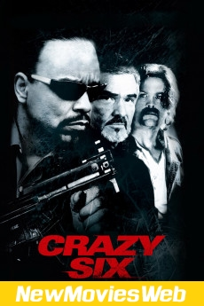 Crazy Six-Poster new release movies 2021