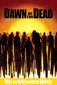 Dawn of the Dead-Poster new movies on demand
