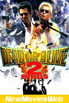 Dead or Alive 2 Birds-Poster new movies in theaters