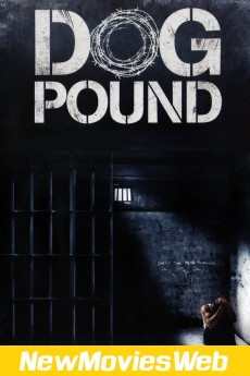 Dog Pound-Poster new movies on demand