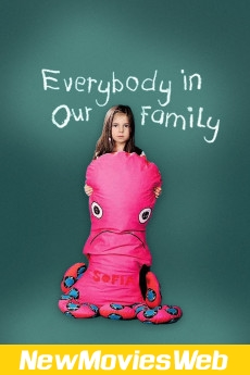 Everybody in Our Family-Poster new release movies