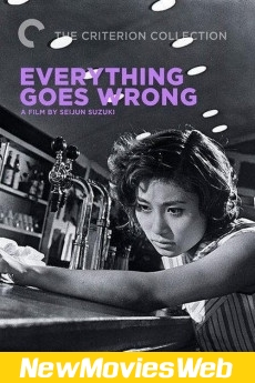 Everything Goes Wrong-Poster free new movies online