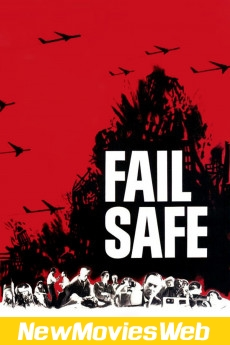Fail Safe-Poster new movies to watch
