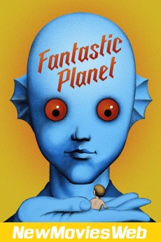Fantastic Planet-Poster new hollywood movies 2021