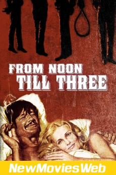 From Noon Till Three-Poster new hollywood movies