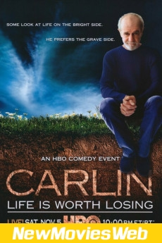 George Carlin Life Is Worth Losing-Poster good new movies