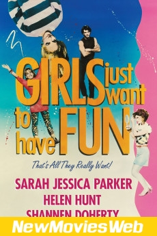 Girls Just Want to Have Fun-Poster new english movies