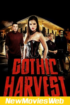 Gothic Harvest-Poster new hollywood movies 2021