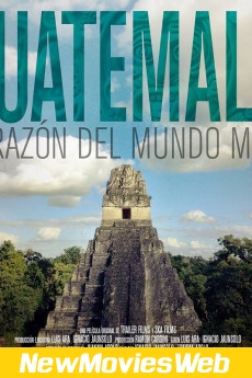Guatemala Heart of the Mayan World-Poster new action movies