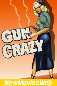 Gun Crazy-Poster new release movies 2021