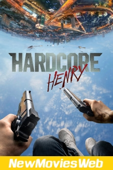 Hardcore Henry-Poster new movies to rent