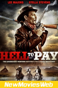 Hell to Pay-Poster new hollywood movies 2021