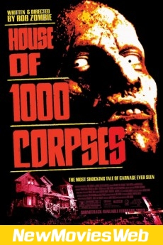 House of 1000 Corpses-Poster new netflix movies