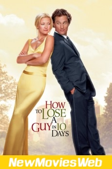 How to Lose a Guy in 10 Days-Poster new hollywood movies 2021