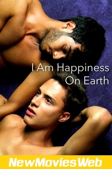 I Am Happiness on Earth-Poster new movies out