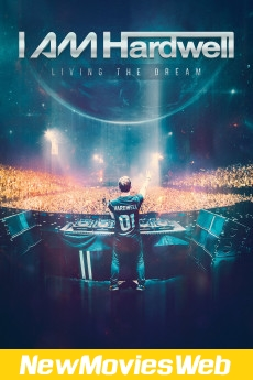 I Am Hardwell Living the Dream-Poster new comedy movies