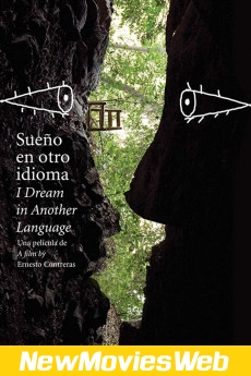 I Dream in Another Language-Poster new movies on dvd