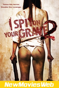 I Spit on Your Grave 2-Poster new movies 2021
