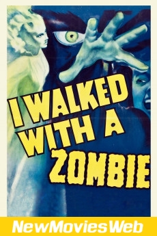 I Walked with a Zombie-Poster new movies coming out