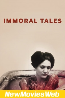 Immoral Tales-Poster new release movies 2021