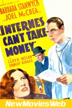 Internes Can't Take Money-Poster good new movies