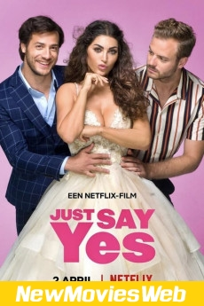 Just Say Yes-Poster new movies