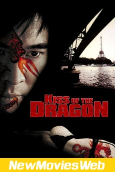 Kiss of the Dragon-Poster new hollywood movies